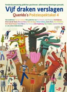Vijf draken verslagen querido's Poeziespektakel 4