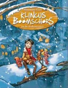 Klincus Boomschors 1: Klincus boomschors en de drakentranen