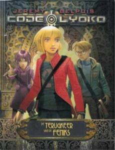 Code Lyoko 3: De terugkeer van de feniks