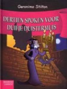 Geronimo Stilton-reeks 44: Dertien spoken voor Duifje Duistermuis