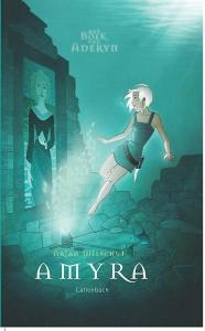 Het boek van Aderyn  2 Amyra