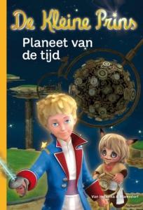 De kleine prins 1: Planeet van de tijd