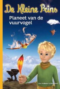 De kleine prins 2: Planeet van de vuurvogel