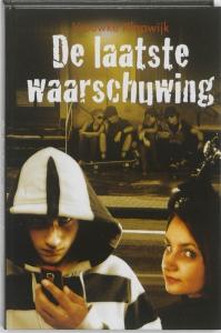 LAATSTE WAARSCHUWING, DE