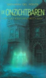 De onzichtbaren 1: Het geheim van Misty Bay