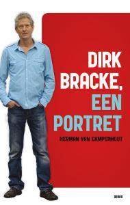 Dirk Bracke, een portret