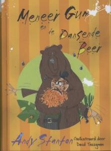 Verhalen uit Braaxsel-Binnen 5: Meneer Gum en de dansende beer