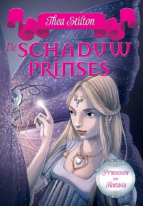 Prinsessen van Fantasia 5 - De schaduwprinses