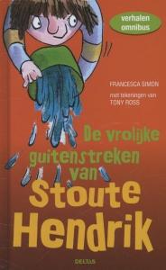 De vrolijke guitenstreken van Stoute Hendrik