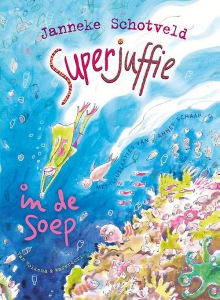 Superjuffie in de soep