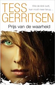 Prijs van de waarheid - Tess Gerritsen