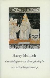 Mulisch_grondslagen van de mythologie