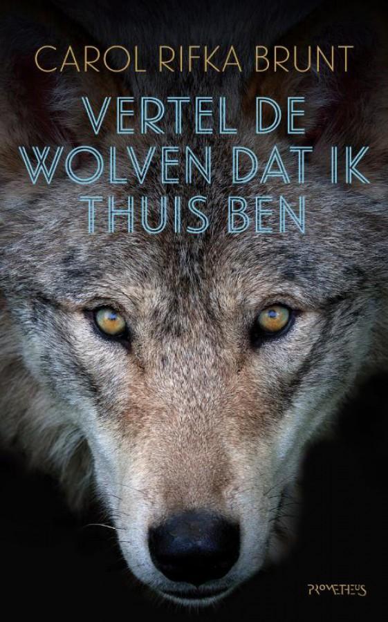 Vertel de wolven dat ik thuis ben