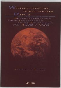 Wereldliteratuur nader bekeken - Deel 2