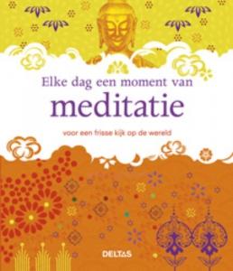 Elke dag een moment van meditatie