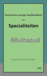 Duizend-en-eenige hoofdstukken over specialiteiten