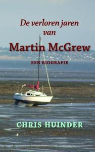De verloren jaren van Martin McGrew