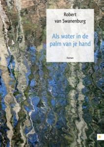 Als water in de palm van je hand