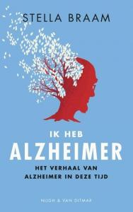 Ik heb Alzheimer. Het verhaal van mijn vader in deze tijd