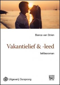 Vakantielief en leed - grote letter uitgave