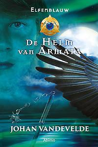 Elfenblauw IV: De helm van Armata