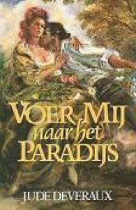 Voer mij naar het paradijs