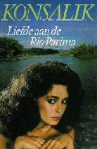 Liefde aan de rio parima