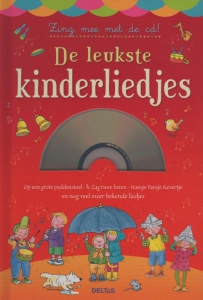 De leukste kinderliedjes - Zing mee met de cd!