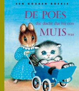 De poes die dacht dat hij een muis was