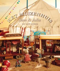 Het muizenhuis 3: Sam & Julia en het circus