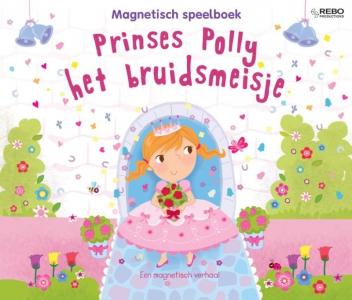 Prinses Polly het bruidsmeisje