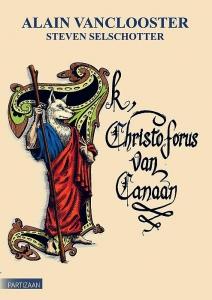 Ik, Christophorus van Canaan