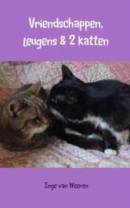 Vriendschappen, leugens & 2 katten