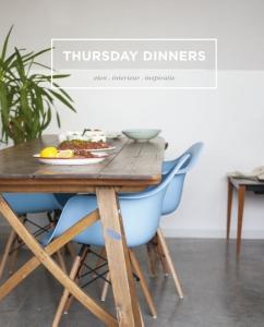 Thursday dinners