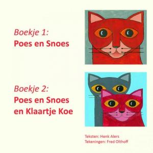 Boekje 1 Poes en Snoes en Boekje 2 Poes en Snoes en Klaartje koe