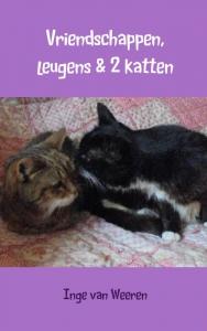 Vriendschappen, leugens en 2 katten