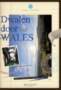 Slow travel Dwalen door Wales