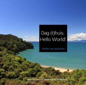 Dag (t)huis. Hello World!