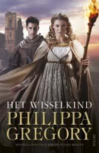 Philippa Gregory - Het wisselkind