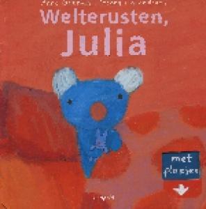 Welterusten, Julia