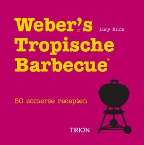 Weber's tropische barbecue