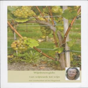 Wijnbouwgids : van wijnbouw tot wijn