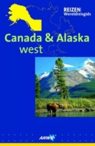 Canada & Alaska West ANWB Wereldreisgids