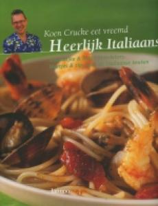 Koen Crucke eet vreemd - Heerlijk Italiaans