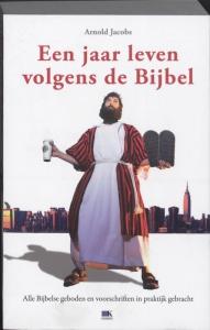 Een jaar leven volgens de Bijbel