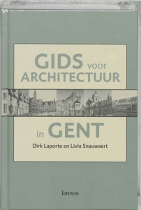 Architectuurgidsen 3: Gids voor architectuur in Gent