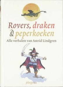 Rovers, draken en peperkoeken