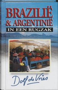 Brazilie & Argentinie in een rugzak