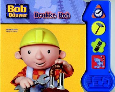 Bob de Bouwer Drukke Bob geluidenboek
