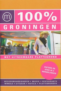 100% reisgidsen 100% Groningen